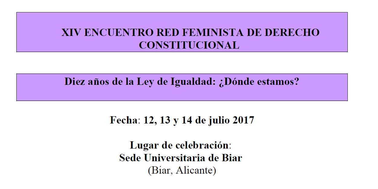 XIV Encuentro de la Red Feminista de Derecho Constitucional (Biar, 2017)