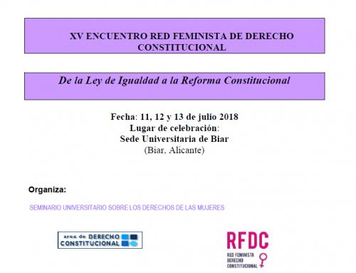 XV Encuentro de la Red Feminista de Derecho Constitucional (Biar, 2018)
