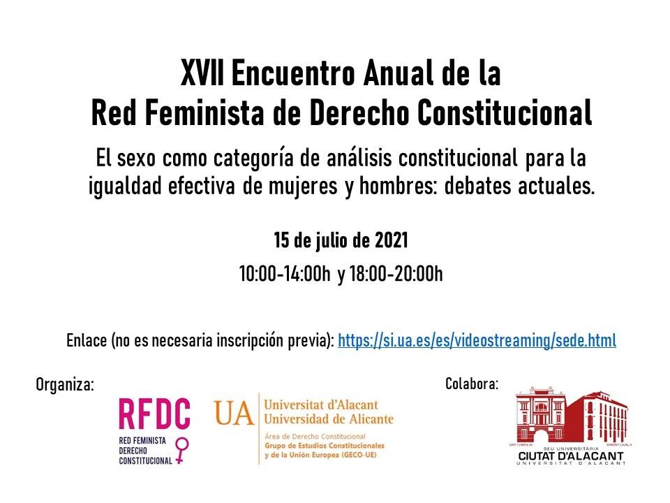 XVII Encuentro Anual de la Red Feminista de Derecho Constitucional (RFDC) (Alicante, 2021)
